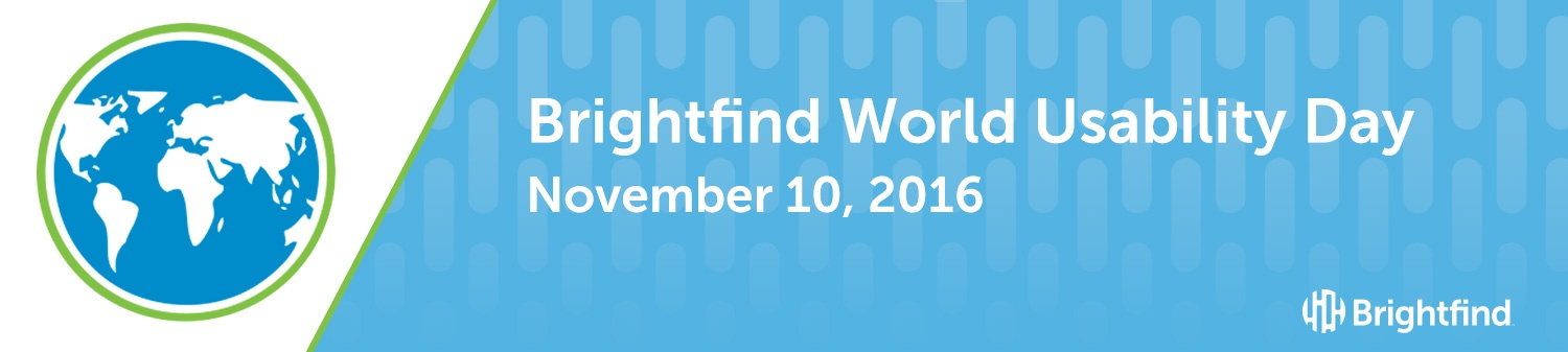 Brightfind World Usability Day November 10, 2016